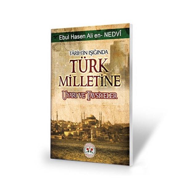 Türk Milletine Nasihatler